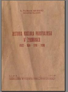 Historia kosciola parafilnego w Zyrmunach (1522-1624-1788-1938)